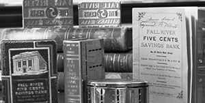 historic memorabilia from Fall River Five Cents Savings Bank